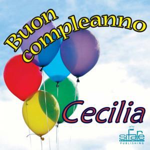 Tanti Auguri a Te Cecilia (Auguri Cecilia)