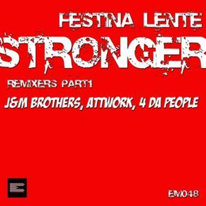 Stronger (Part1 Remixes)