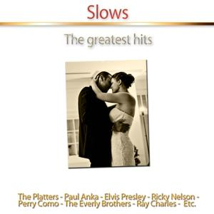 Slows (The Greatest Hits)