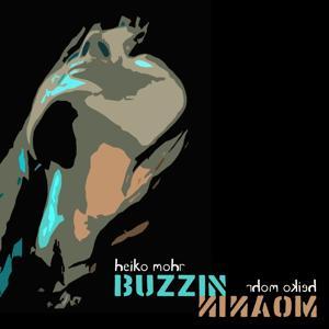 Buzzin and Moanin