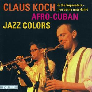 Afro-Cuban Jazz Colours (Live At the Unterfahrt)
