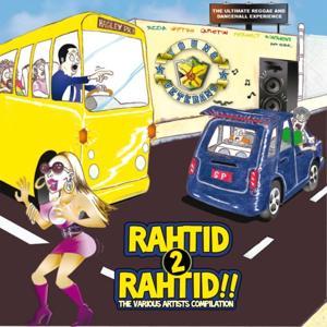 Rahtid 2 Rahtid!! - The Various Artists Compilation