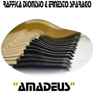 Amadeus (Raffika Dionisio, Ernesto Sparago)