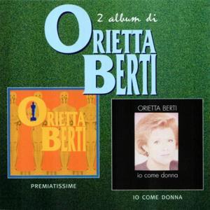 Premiatissime / Io comme donna (2 album di Orietta Berti)