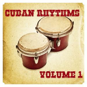 Cuban Rhythms, Vol. 1