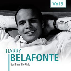 Harry Belafonte, Vol. 5 (Gob Bless The CHild)