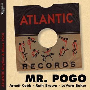 Mr. Pogo (Atlantic Rhythm & Blues 1954)