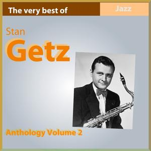 The Very Best of Stan Getz (Anthology, Vol. 2)