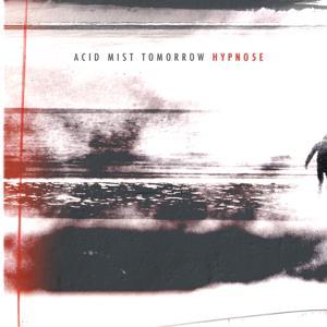Acid Mist Tomorrow