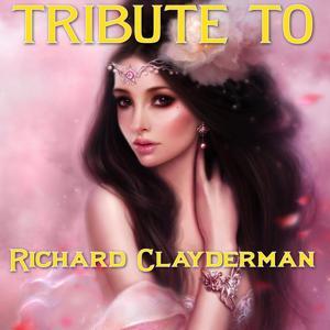 Tribute to Richard Clayderman, Vol. 1
