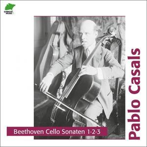 Beethoven: Cello Sonatas 1, 2, 3