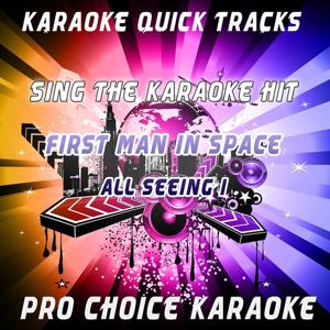 Karaoke Quick Tracks : First Man in Space (Karaoke Version) (Originally Performed By All Seeing I)