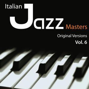Italian Jazz Masters, Vol. 6 (Original Versions)