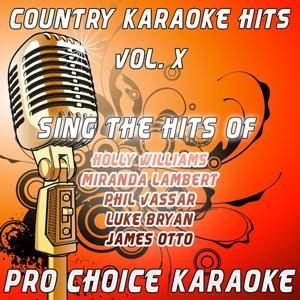 Country Karaoke Hits, Vol. 10 (The Greatest Country Karaoke Hits)