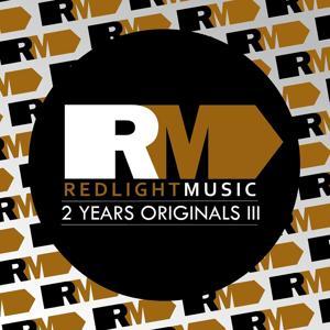 Redlight Music 2 Years Originals III