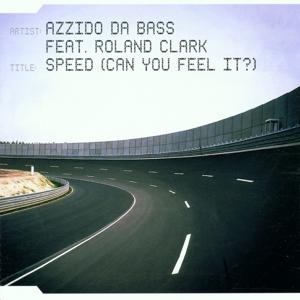 Speed (Can You Feel It?)
