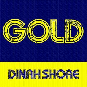 Gold: Dinah Shore