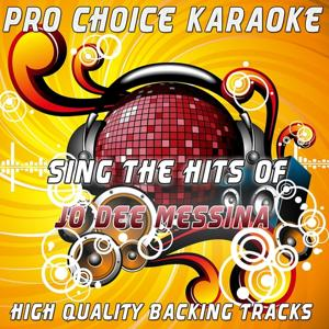 Sing the Hits of Jo Dee Messina (Karaoke Version) (Originally Performed By Jo Dee Messina)