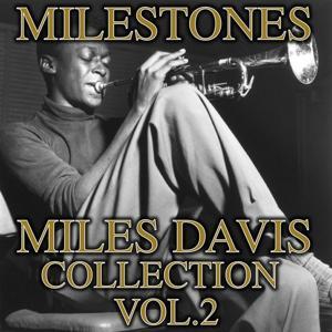 Milestones Collection, Vol. 2