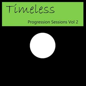 Timeless (Progression Sessions, Vol. 2)