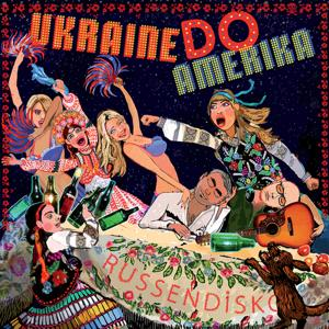 Russendisko: Ukraine do Amerika (Compiled by Kaminer and Gurzhy)