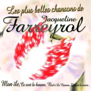 Les plus belles chansons de Jacqueline Farreyrol (Ile de La Réunion)