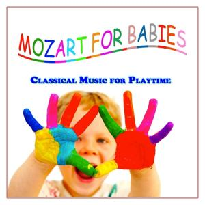Mozart for Babies (Classical Music for Playtime)