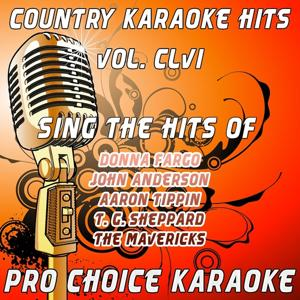 Country Karaoke Hits, Vol. 156 (The Greatest Country Karaoke Hits)