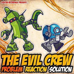 Problem - Reaction - Solution