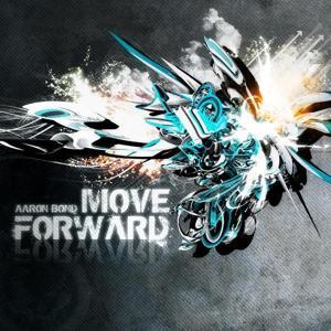 Aaron Bond - Move Forward EP