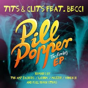 Pill Popper The Remixes EP