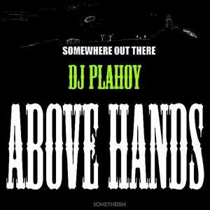 Above Hands