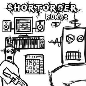 Short Order - Rukas e.p.