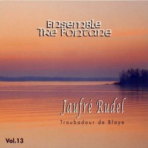 Jaufré Rudel, vol. 13