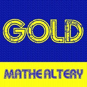 Gold: Mathé Altéry