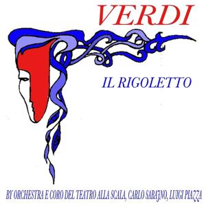 Verdi: Il Rigoletto
