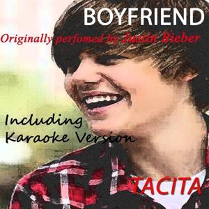 Boyfriend (Originally Perfomed By Justin Bieber)