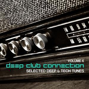 Deep Club Connection, Vol. 6