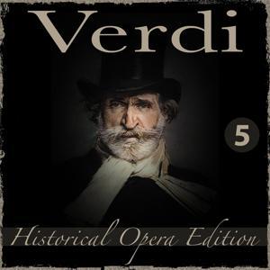 Verdi Historical Opera Edition, Vol. 5: Il Trovatore, La Traviata & I Vespri Siciliani