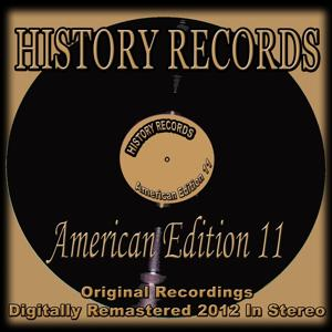History Records - American Edition 11 (Original Recordings Digitally Remastered 2012 in Stereo)