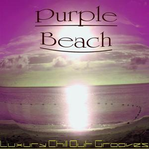 Purple Beach (Luxury Chill Out Grooves)