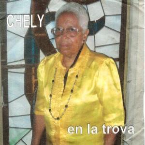 Chely (En la Trova)