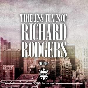 Timeless Tunes of Richard Rodgers, Vol. 2