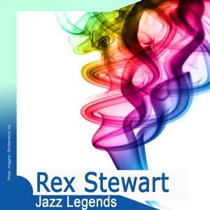 Jazz Legends: Rex Stewart