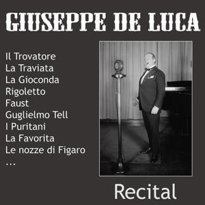 Giuseppe De Luca - Recital