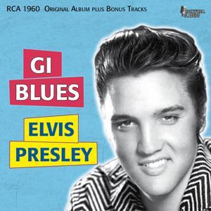 GI Blues (Original Album Plus Bonus Tracks)