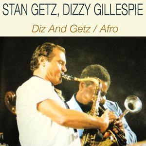 Diz And Getz / Afro