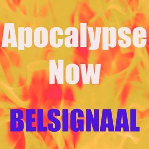 Apocalypse now belsignaal