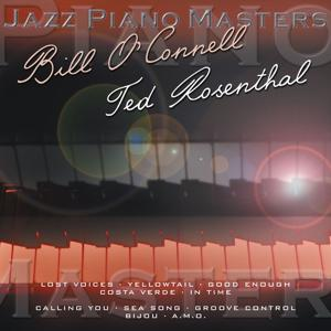 Jazz Piano Master: Bill O'Connell & Ted Rosental