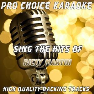 Sing the Hits of Ricky Martin (Karaoke Version) (Originally Performed By Ricky Martin)